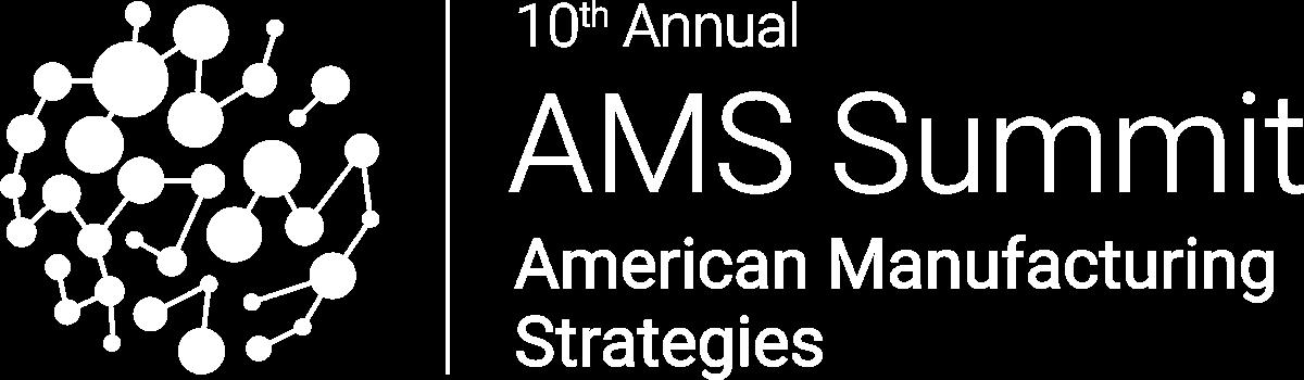 AMS Summit | American Manufacturing Strategies Summit