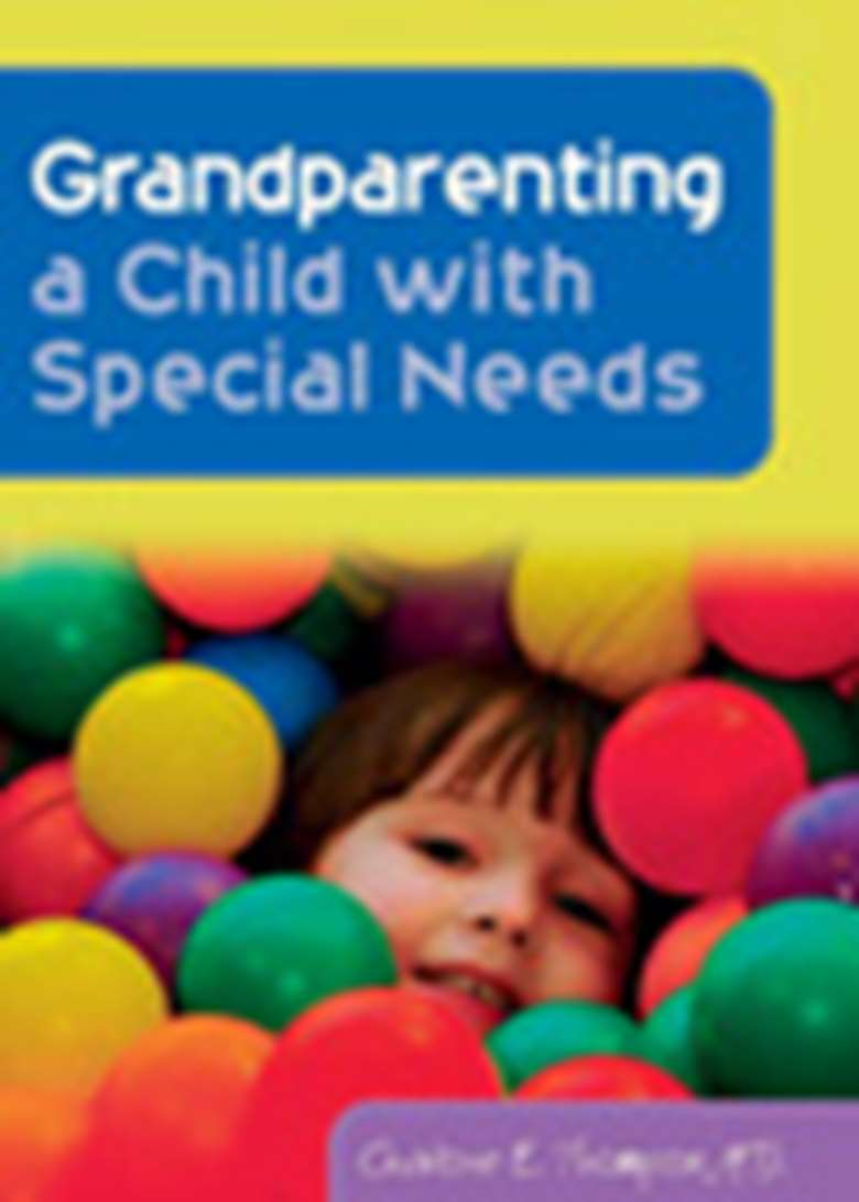 Grandparenting a Child with Special Needs