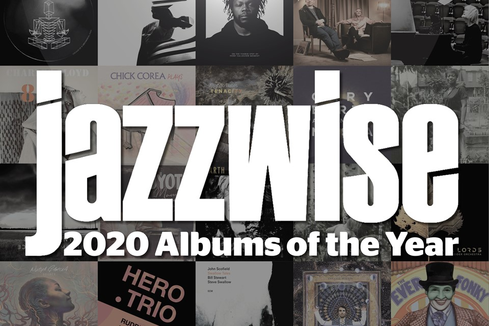 Top 20 Jazz Albums Of 2020 Jazzwise