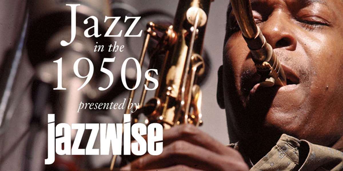 Jazzwise | Jazz in the 1950s: the ultimate guide to the
