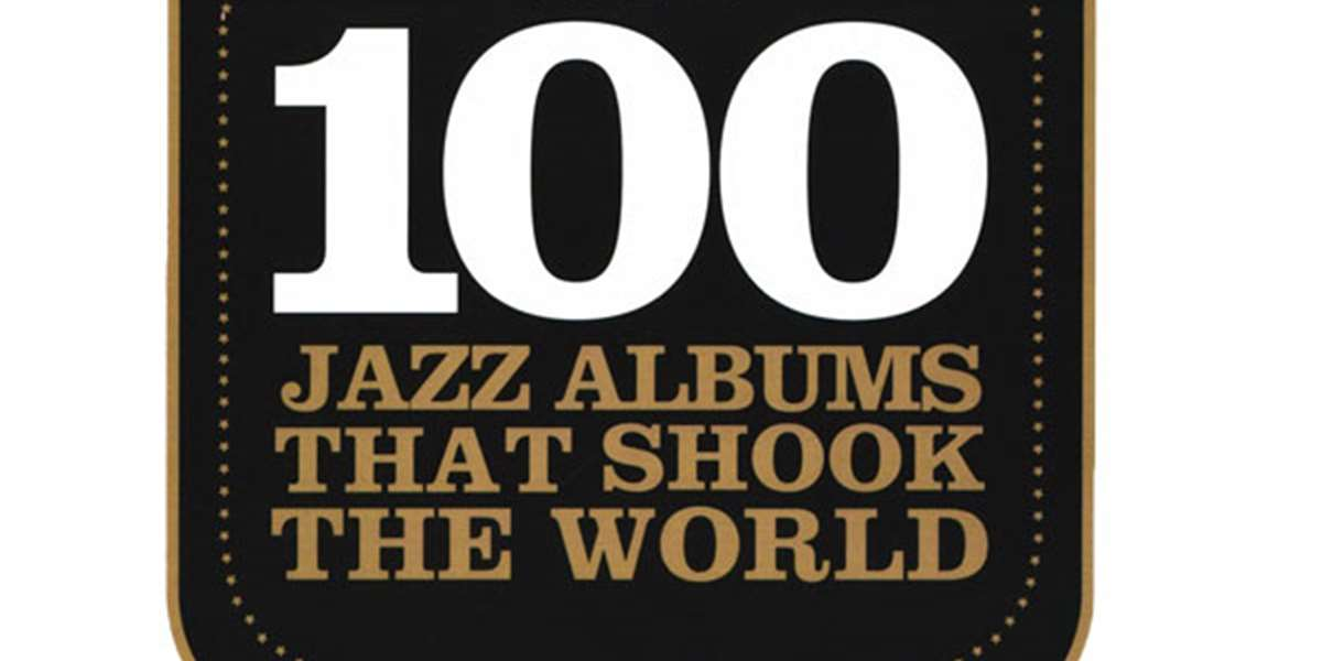 Jazzwise | The 100 Jazz Albums That Shook The World