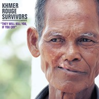 Khmer-Rouge-Survivors---They-Will-Kill-You,-If-You-Cry-Cover.jpg
