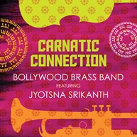 Bollywood-Brass-Band---Carnatic-Connection-Cover.jpg.jpg