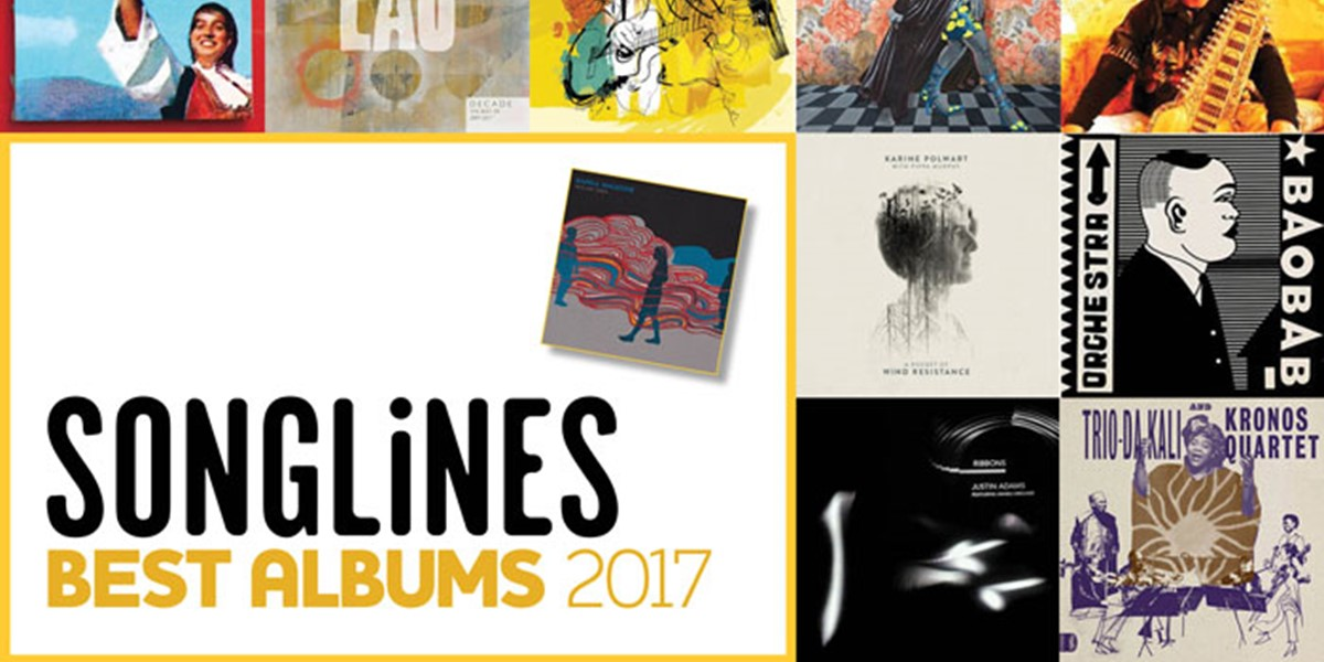 Best World Music Albums of 2017 | Songlines