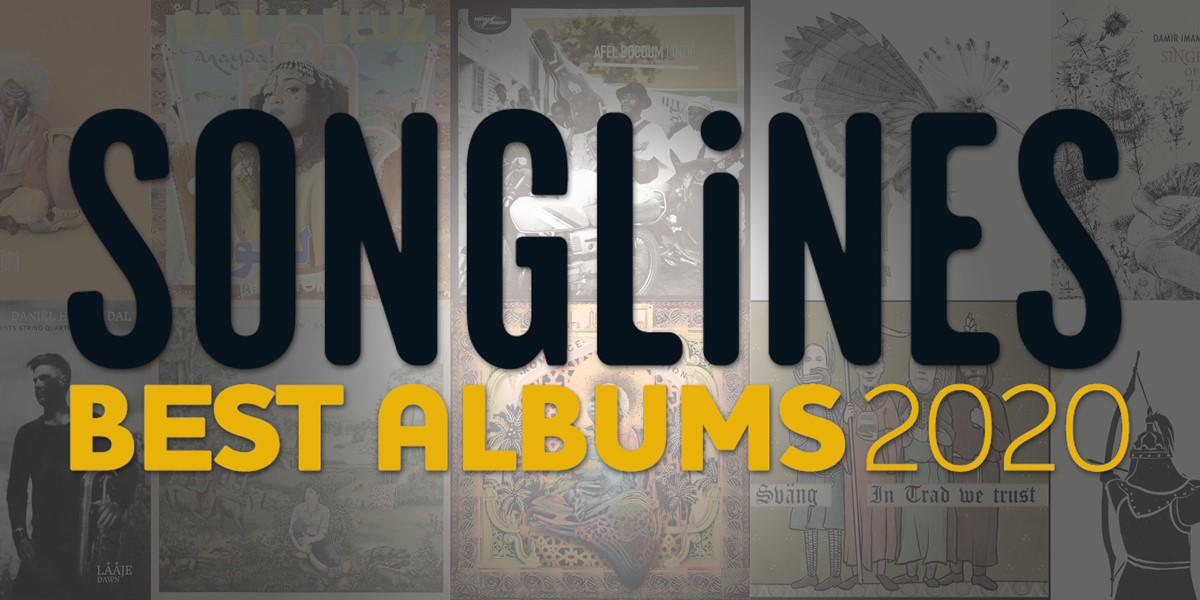 Songlines Albums Of The Year 2020 V2
