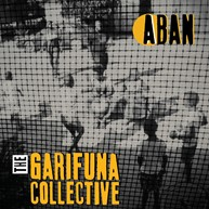 The Garifuna Collective ABAN Cover